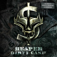 Reaper - Dirty Cash