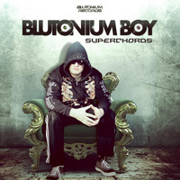Blutonium Boy - Superchords