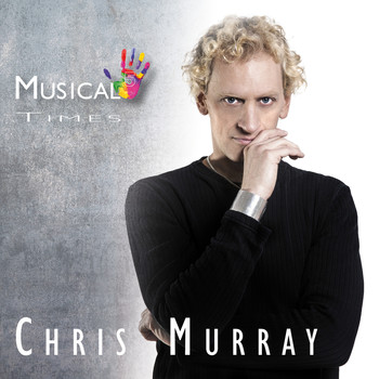 Chris Murray - Musical Times Hoch 5