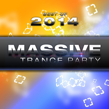 Various Artists - Best of Massive Trance Party 2014