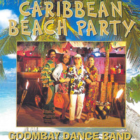 Goombay Dance Band - Caribbean Beach Party