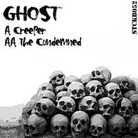Ghost - Creeper / The Condemned