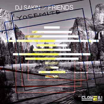 DJ Sakin & Friends - Yosemite