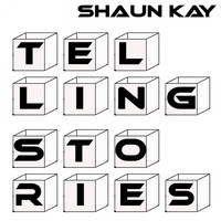 Shaun Kay - Telling Stories