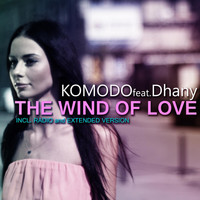 Komodo feat. Dhany - The Wind of Love