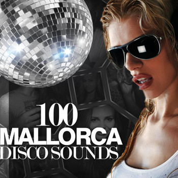 Various Artists - 100 Mallorca Disco Sounds