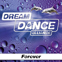 Dream Dance Alliance - Forever
