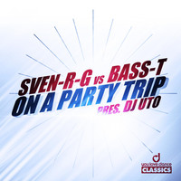 DJ Uto Presents Sven-R-G vs. Bass-T - On a Party Trip
