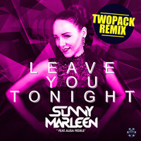 Sunny Marleen - Leave You Tonight