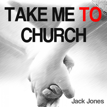 Jack Jones - Take Me to Church