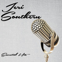 Jeri Southern - Essential Hits