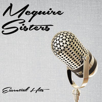 McGuire Sisters - Essential Hits
