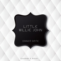 Little Willie John - Dinner Date