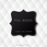 Phil Woods - Took the Spook