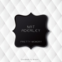 Nat Adderley - Pretty Memory