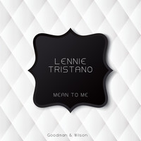 Lennie Tristano - Mean to Me