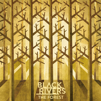 Black Rivers - The Forest