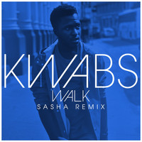 Kwabs - Walk (Sasha Remix)