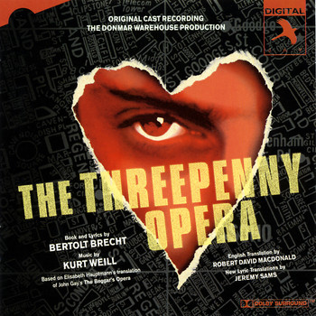 Original Cast (Donmar Warehouse Production) - The Threepenny Opera