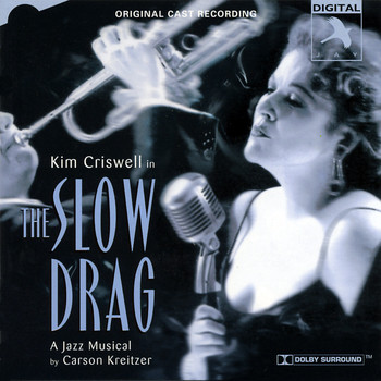 Kim Criswell - The Slow Drag (Soundtrack from the Musical)