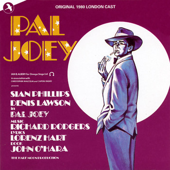 Lorenz Hart - Pal Joey (1980 London Cast)