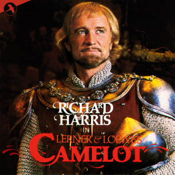 Alan Jay Lerner - Camelot (Original 1982 London Cast)