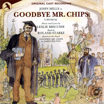 John Owen Edwards - Goodbye Mr. Chips (Original Cast Recording)