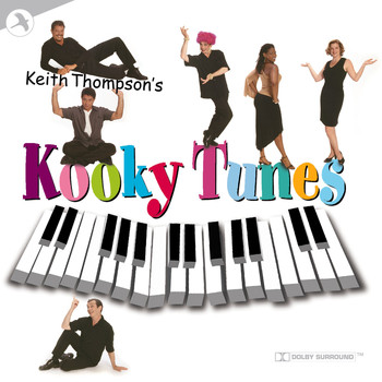 Keith Thompson - Keith Thompson's Kooky Tunes (Original Off-Broadway Cast) [Live at Clinton Recording Studios, New York]