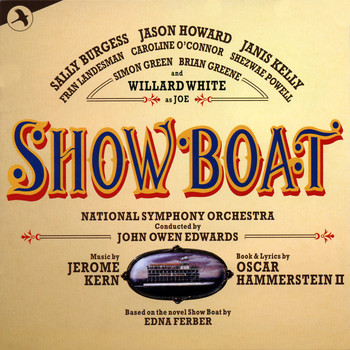 Jerome Kern - Showboat (Original Cast) (The RSC / Opera North Production)