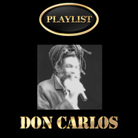 Don Carlos - Don Carlos Playlist