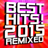 DJ ReMix Factory - Best Hits! 2015 Remixed