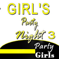 Party Girls - Girl's Party Night, Vol. 3 (Instrumental)