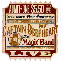 Captain Beefheart And The Magic Band - Live in Vancouver