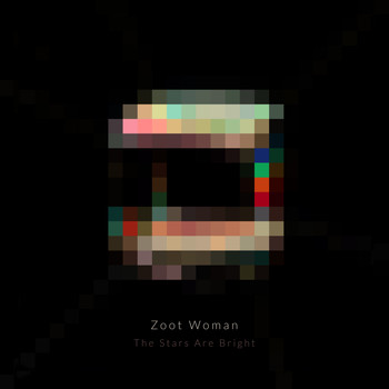 Zoot Woman - The Stars Are Bright (Remixes)