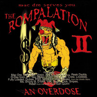Mac Dre - The Rompalation Vol. 2 Mac Dre Serves You an Overdose