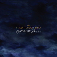 Fred Hersch - Night & The Music