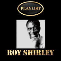 Roy Shirley - Roy Shirley Playlist