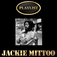 Jackie Mittoo - Jackie Mittoo Playlist