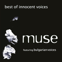 Muse - Best of Innocent Voices