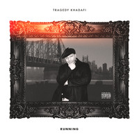 Tragedy Khadafi - Running (Explicit)