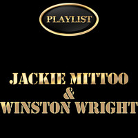 Jackie Mittoo - Jackie Mittoo & Winston Wright Playlist