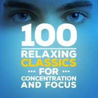 Modest Mussorgsky - 100 Relaxing Classics for Concentration & Focus