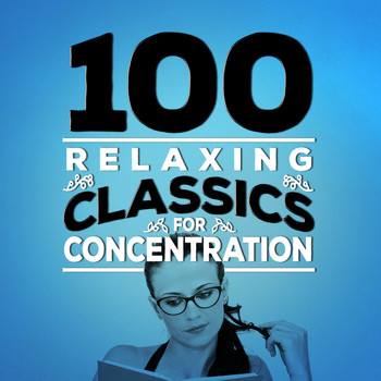 Gioachino Rossini - 100 Relaxing Classics for Concentration
