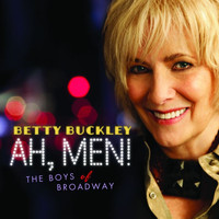 Betty Buckley - Ah Men! The Boys of Broadway