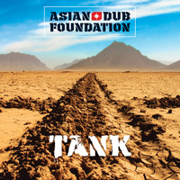 Asian Dub Foundation - Tank (Remastered)