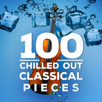 Bedrich Smetana - 100 Chilled out Classical Pieces