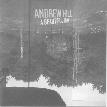 Andrew Hill - A Beautiful Day
