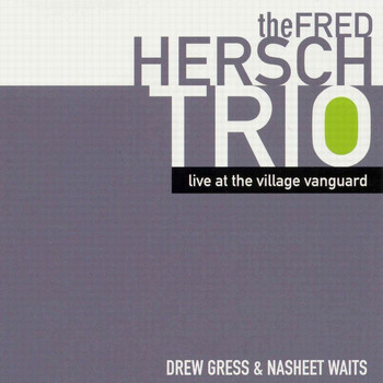 Fred Hersch - Live at the Village Vanguard