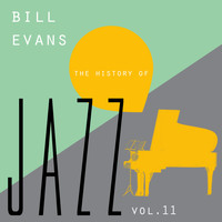 Bill Evans - The History of Jazz Vol. 11