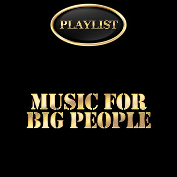 Various Artists - Music for Big People Playlist